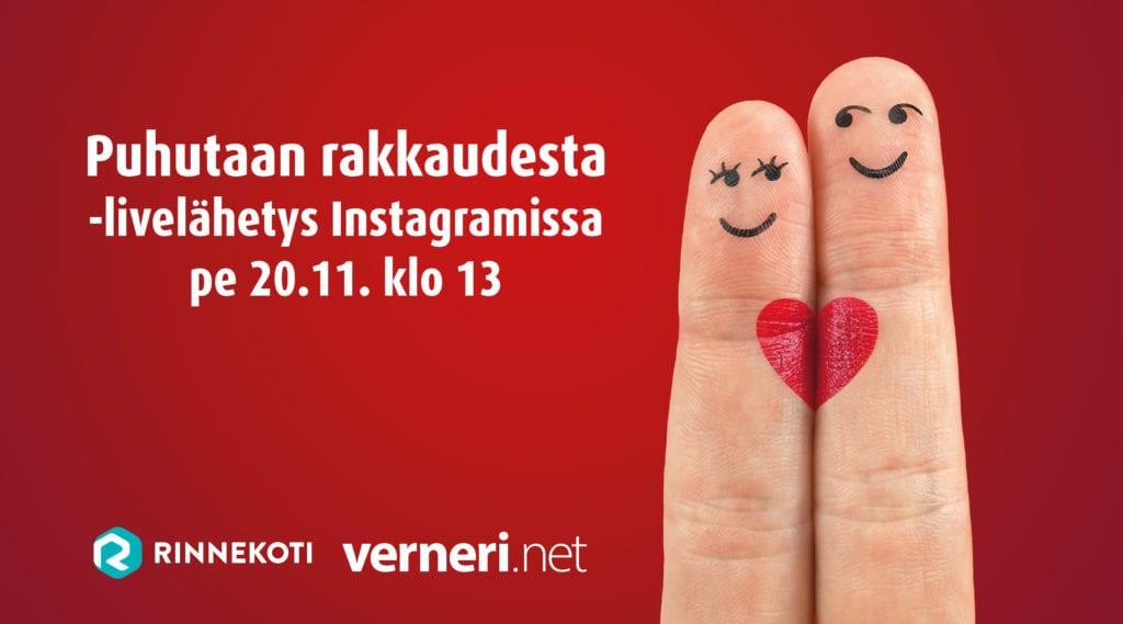 Punaisen taustan päällä kaksi sormea, joiden päihin on piirrettu silmät ja hymyilevät suut sekä punainen sydän. Kuvan päällä teksti, jossa lukee Puhutaan rakkaudesta -livelähetys Instagramissa pe 20.11 klo 13.